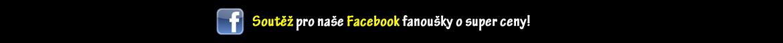 Soutěž pro naše Facebook fanoušky
